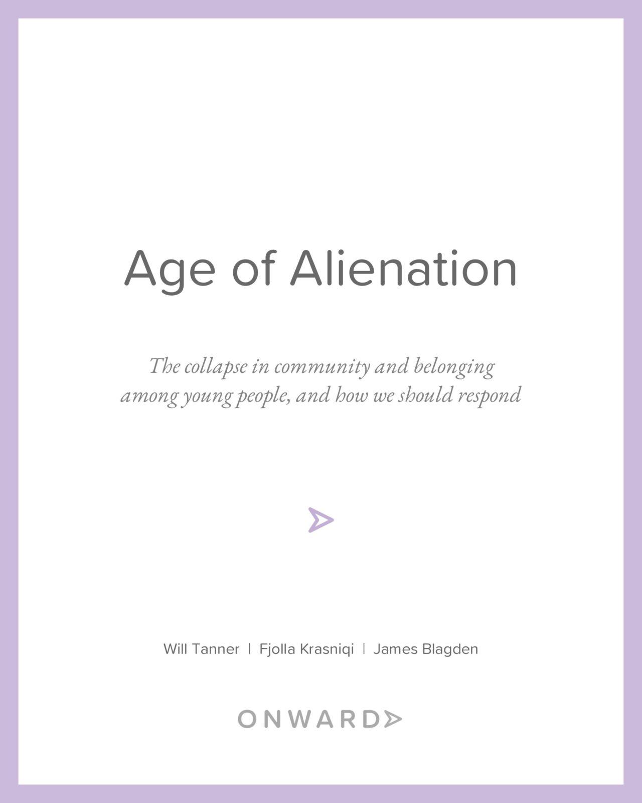 Age of Alienation